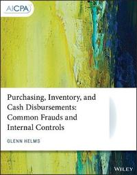 Purchasing, Inventory, and Cash Disbursements by Glenn Helms