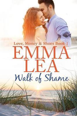 Walk of Shame by Emma Lea
