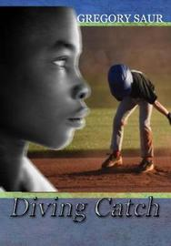Diving Catch by Gregory Saur