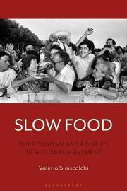 Slow Food by Valeria Siniscalchi