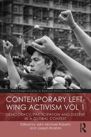 Contemporary Left-Wing Activism Vol 1