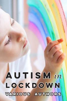 Autism in Lockdown by Temple Grandin