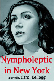 Nympholeptic in New York by Carol Kellogg image