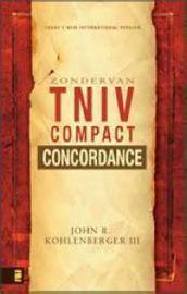 The Zondervan TNIV Compact Concordance by John R. Kohlenberger image