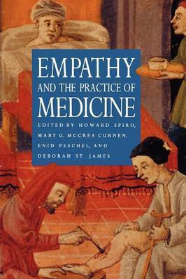 Empathy and the Practice of Medicine by Howard Spiro
