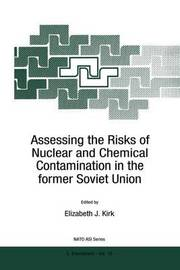 Assessing the Risks of Nuclear and Chemical Contamination in the former Soviet Union image