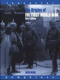 The Origins of the First World War by Ruth Henig