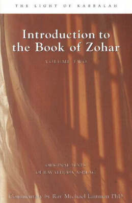 Introduction to the Book of Zohar: v. 2 by Rav Yehuda Ashlag
