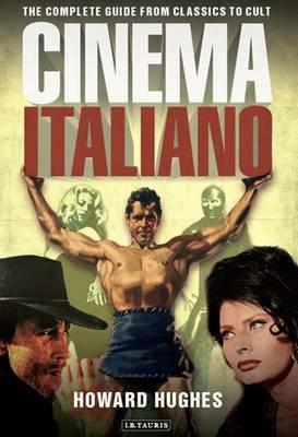 Cinema Italiano by Howard Hughes