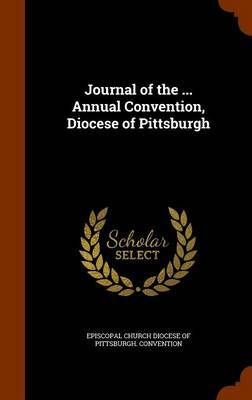 Journal of the ... Annual Convention, Diocese of Pittsburgh image