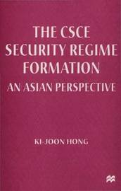 The CSCE Security Regime Formation by Ki-Joon Hong image