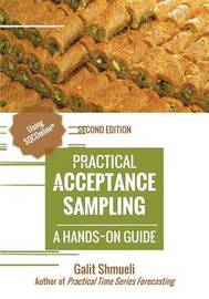 Practical Acceptance Sampling by Galit Shmueli