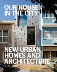 Our House in the City by Robert Klanten
