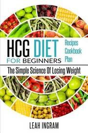 Hcg Diet by Leah Ingram