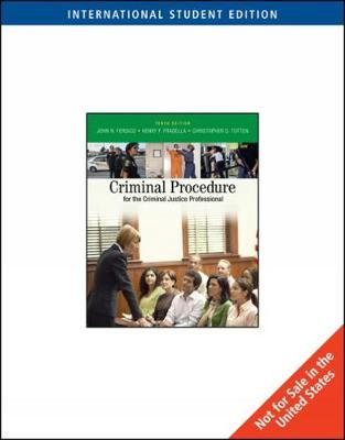 Criminal Procedure for the Criminal Justice Professional by Christopher Totten image