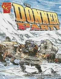 Donner Party by ,Scott,R. Welvaert