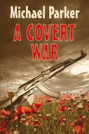A Covert War by Michael Parker image