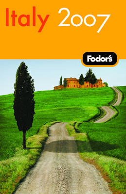 Fodor's Italy: 2007 by Fodor Travel Publications image