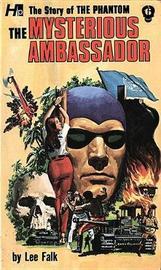 The Phantom: The Complete Avon Novels: Volume #6 The Mysterious Ambassador by Lee Falk