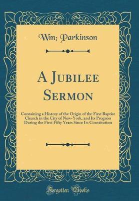 A Jubilee Sermon by Wm Parkinson