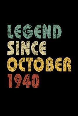 Legend Since October 1940 by Delsee Notebooks
