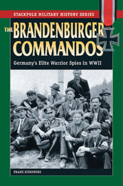 The Brandenburger Commandos by Franz Kurowski image