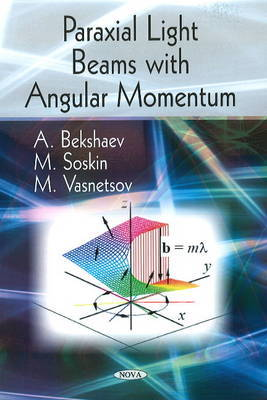 Paraxial Light Beams with Angular Momentum by A. Bekshaev image