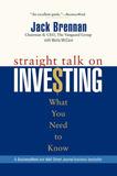 Straight Talk on Investing by Jack Brennan