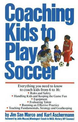 Coaching Kids to Play Soccer by Jim San Marco image