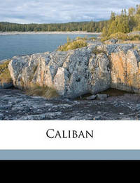 Caliban by Walter Lionel George