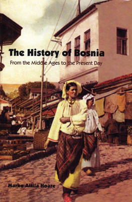 The History of Bosnia by Marko Attila Hoare image