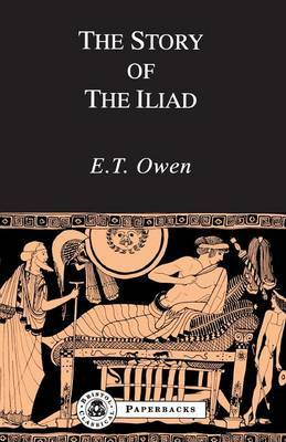 "The Story of the ""Iliad"" by E.T. Owen image"