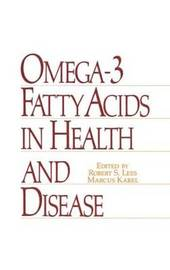 Omega-3 Fatty Acids in Health and Disease by R.S. Lees image