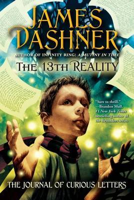 The 13th Reality: The Journal of Curious Letters by Dashner