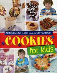 Cookies for Kids! by Joanna Farrow