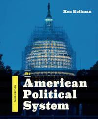 The American Political System by Ken Kollman