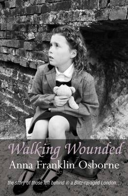 Walking Wounded by Anna Franklin Osborne image