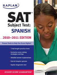 Kaplan SAT Subject Test: Spanish: 2010-2011 by Kaplan image