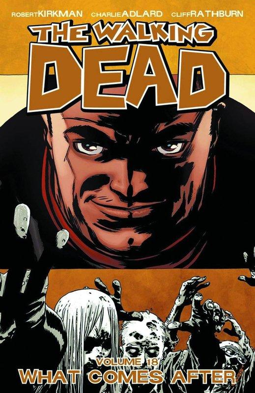 The Walking Dead: Volume 18 by Robert Kirkman