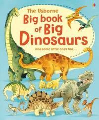 The Usborne Big Book of Big Dinosaurs image
