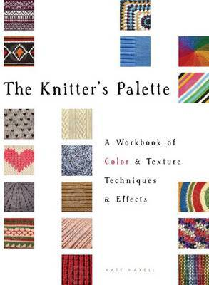 The Knitter's Palette by Kate Haxell image