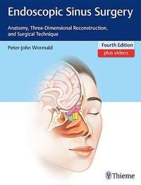 Endoscopic Sinus Surgery by Peter J. Wormald image
