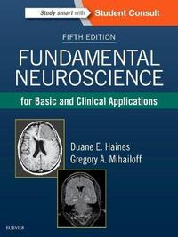 Fundamental Neuroscience for Basic and Clinical Applications by Duane E. Haines image