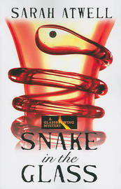 Snake in the Glass by Sarah Atwell image
