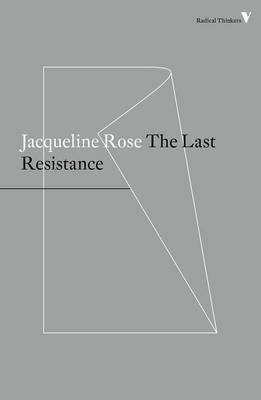 The Last Resistance by Jacqueline Rose image