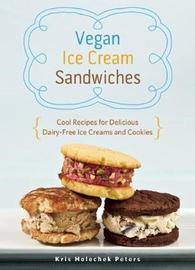Vegan Ice Cream Sandwiches by Kris Holechek Peters