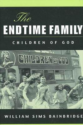 The Endtime Family by William Sims Bainbridge image