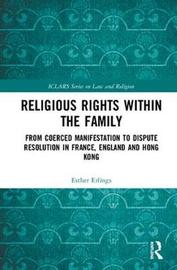 Religious Rights within the Family by Esther Erlings