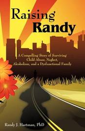 Raising Randy by PhD Randy J. Hartman image