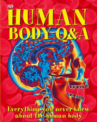 Human Body Q&A by Richard Walker